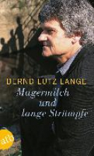 Lange, Bernd-Lutz Magermilch und lange Strmpfe