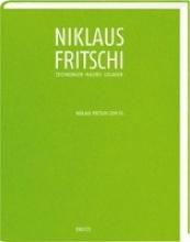 Fritschi, Niklaus Zeichnungen Malerei Collagen