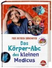 Grönemeyer, Dietrich Das Krper-Abc des kleinen Medicus