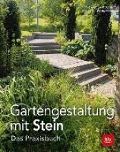 Toman, Daniela Gartengestaltung mit Stein