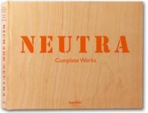 Gossel, Peter Neutra. Complete Works