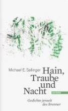 Sallinger, Michael E. Hain, Traube und Nacht