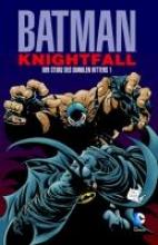 Moench, Doug Batman: Knightfall 01. Der Sturz des Dunklen Ritters