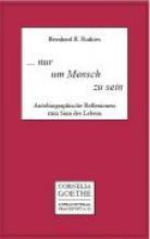 Rutkies, Bernhard R. ... nur um Mensch zu sein
