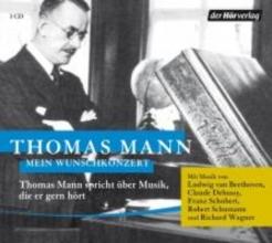 Mann, Thomas Mein Wunschkonzert
