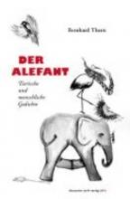 Thurn, Bernhard Der Alefant