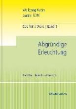 Kubin, Wolfgang Das frühe Werk. Band 2. Abgründige Erleuchtung. Gedichte.