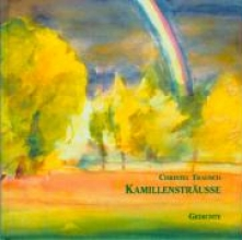 Trausch, Christel Kamillensträusse