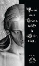 Serenitatis, Lacrima Poesie einer Träne, welche in Stille barst...