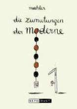 Mahler, Nicolas Die Zumutungen der Moderne