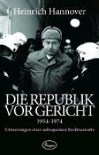 Hannover, Heinrich Die Republik vor Gericht 1954-1974