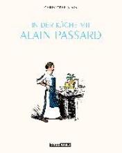 Blain, Christophe In der Kche mit Alain Passard