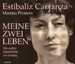 Carranza, Estibaliz Meine zwei Leben
