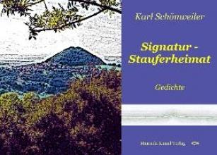 Schönweiler, Karl Signatur Stauferheimat