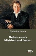 Heine, Heinrich Shakespeares Mädchen und Frauen