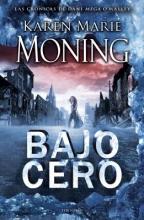 Moning, Karen Marie Bajo Cero = Below Zero