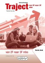 W.A. `t Hart Traject Nederlands van 2F naar 3F mbo Opdrachtenboek
