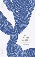 Lies Gallez , Het water vangen