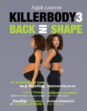 Fajah Lourens , Killerbody Back in shape