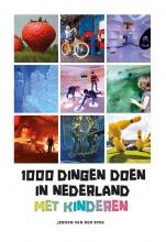 Jeroen van der Spek , 1000 dingen doen in Nederland met kinderen