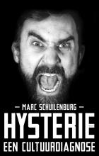 Marc  Schuilenburg Hysterie