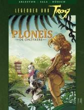 Arleston, Christophe / Sala, Jean-Luc Legenden van Troy / Ploneis de onzekere