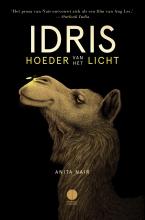 Anita  Nair Idris, hoeder van het licht