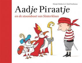 Marjet Huiberts , Aadje Piraatje en de stoomboot van Sinterklaas