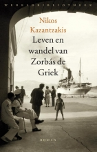 Kazantzakis, Nikos Leven en wandel van Zorb?s de Griek