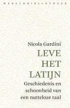 Nicola  Gardini Leve het Latijn