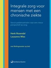 Lausanne Mies Henk Rosendal, Integrale zorg voor mensen met een chronische ziekte