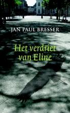 Jan Paul  Bresser Het verdriet van Eline