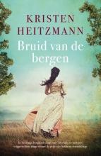 Kristen Heitzmann , Bruid van de bergen