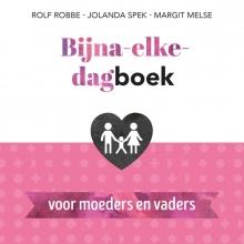 Margit Melse Jolanda Spek, Bijna-elke-dagboek voor moeders en vaders