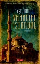 Ayse  Kulin Vaarwel, Istanbul