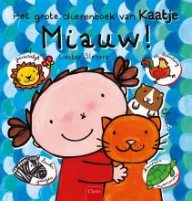 Liesbet  Slegers Miauw! Het grote dierenboek van Kaatje