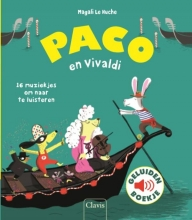 Magali Le Huche Paco en Vivaldi ( geluidenboek)