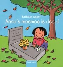 Kathleen  Amant Anna`s moemoe is dood