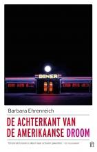 Barbara  Ehrenreich De achterkant van de Amerikaanse droom