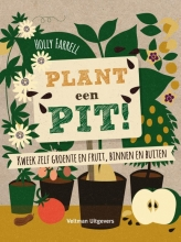 Holly Farrell , Plant een pit!