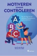 Hermina Van Coillie Anja Van den Broeck, Motiveren zonder controleren