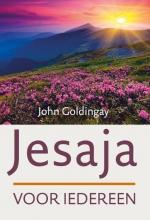 John Goldingay , Jesaja voor iedereen