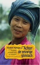 Elisabeth  Riphagen Achter de eeuwige glimlach