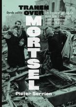 Pieter Serrien , Tranen over Mortsel