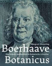 Margreet Wesseling , Boerhaave botanicus