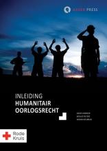 Mirjam de Bruin Arjen Vermeer  Boukje Pieters, Inleiding humanitair oorlogsrecht