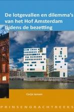 Corjo Jansen , De lotgevallen en dilemma`s van het hof Amsterdam tijdens de bezetting