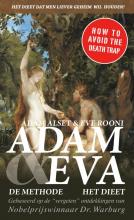 Eve Rooni Adam Alset, Het Adam en Eva dieet