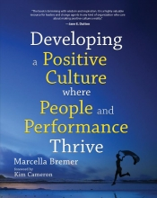 Marcella Bremer , Developing a Positive Culture where People and Performance Thrive