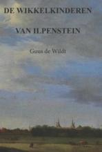 Guus de Wildt De wikkelkinderen van Ilpenstein